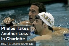 Phelps Takes Another Loss in Charlotte