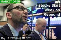 Stocks Start Week on Rebound