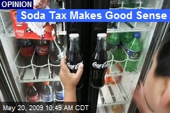 Soda Tax Makes Good Sense