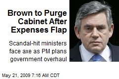 Brown to Purge Cabinet After Expenses Flap
