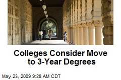 Colleges Consider Move to 3-Year Degrees
