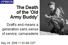 The Death of the 'Old Army Buddy'