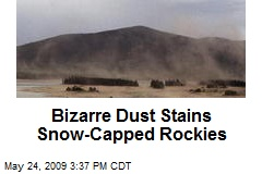 Bizarre Dust Stains Snow-Capped Rockies