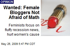 Wanted: Female Bloggers Not Afraid of Math