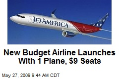 New Budget Airline Launches With 1 Plane, $9 Seats