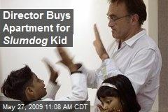 Director Buys Apartment for Slumdog Kid