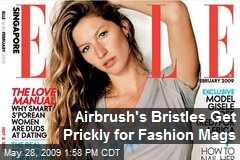 Airbrush's Bristles Get Prickly for Fashion Mags