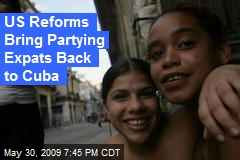 US Reforms Bring Partying Expats Back to Cuba