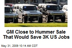 GM Close to Hummer Sale That Would Save 3K US Jobs