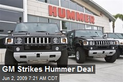 GM Strikes Hummer Deal