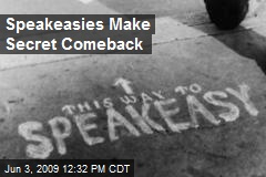 Speakeasies Make Secret Comeback