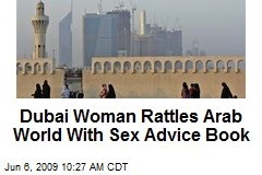 Dubai Woman Rattles Arab World With Sex Advice Book