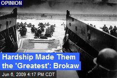 Hardship Made Them the 'Greatest': Brokaw