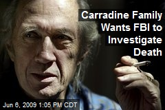 Carradine Family Wants FBI to Investigate Death