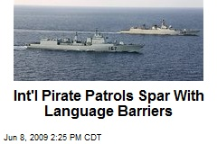 Int'l Pirate Patrols Spar With Language Barriers