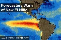 Forecasters Warn of New El Niño
