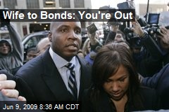 Wife to Bonds: You're Out