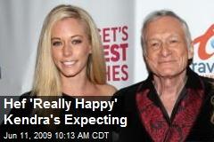 Hef 'Really Happy' Kendra's Expecting