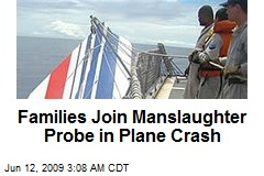 Families Join Manslaughter Probe in Plane Crash
