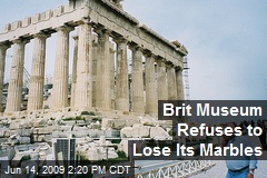 Brit Museum Refuses to Lose Its Marbles