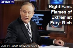 Right Fans Flames of Extremist Fury: Rich