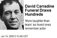 David Carradine Funeral Draws Hundreds