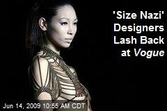 'Size Nazi' Designers Lash Back at Vogue