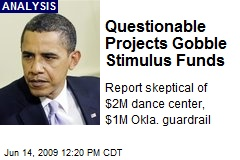 Questionable Projects Gobble Stimulus Funds