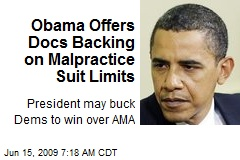 Obama Offers Docs Backing on Malpractice Suit Limits