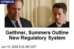 Geithner, Summers Outline New Regulatory System