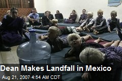 Dean Makes Landfall in Mexico