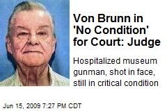 Von Brunn in 'No Condition' for Court: Judge