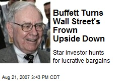 Buffett Turns Wall Street's Frown Upside Down