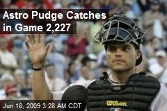 Astro Pudge Catches in Game 2,227