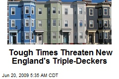 Tough Times Threaten New England's Triple-Deckers