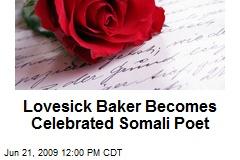 Lovesick Baker Becomes Celebrated Somali Poet