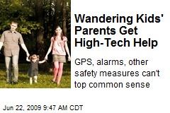 Wandering Kids' Parents Get High-Tech Help