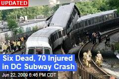 Six Dead, 70 Injured in DC Subway Crash