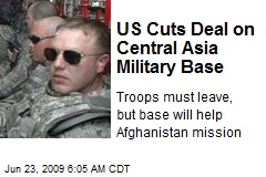 US Cuts Deal on Central Asia Military Base