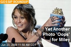 Yet Another Photo 'Oops' for Miley