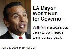 LA Mayor Won't Run for Governor