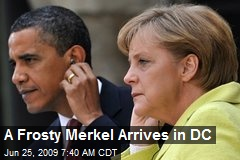 A Frosty Merkel Arrives in DC