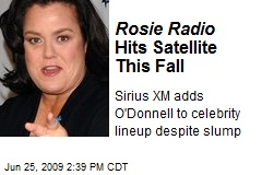 Rosie Radio Hits Satellite This Fall