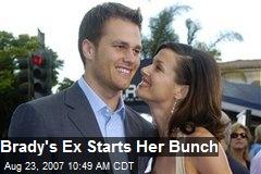 Brady's Ex Starts Her Bunch
