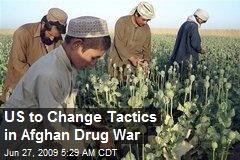 US to Change Tactics in Afghan Drug War