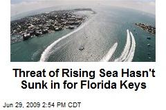 Threat of Rising Sea Hasn't Sunk in for Florida Keys