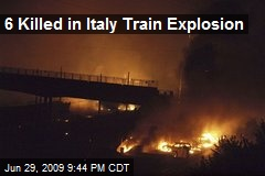 6 Killed in Italy Train Explosion