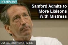 Sanford Admits to More Liaisons With Mistress
