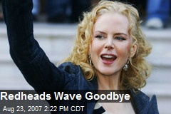 Redheads Wave Goodbye