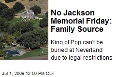 No Jackson Memorial Friday: Family Source